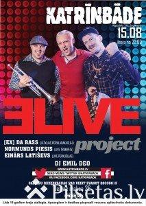 """""""3 Live Project"""" koncerts mūzikas klubā """"Katrīnbāde"""""""