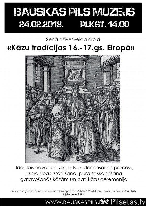 Senā dzīvesveida skolas nodarbība veltīta kāzu tēmai 16. - 17. gs.