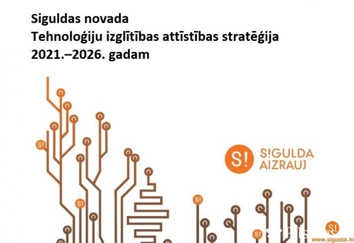 Uzsākts darbs pie Tehnoloģiju izglītības centra izveides Siguldā