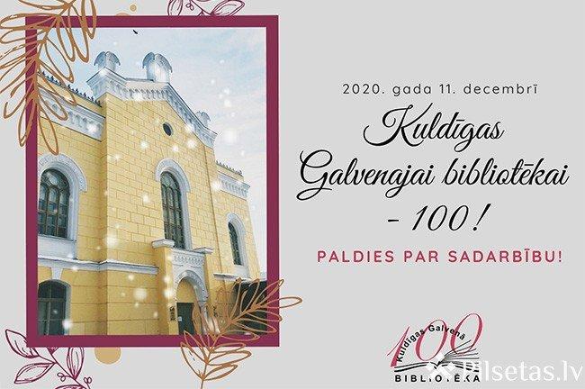 KULDĪGAS GALVENAJAI BIBLIOTĒKAI – 100